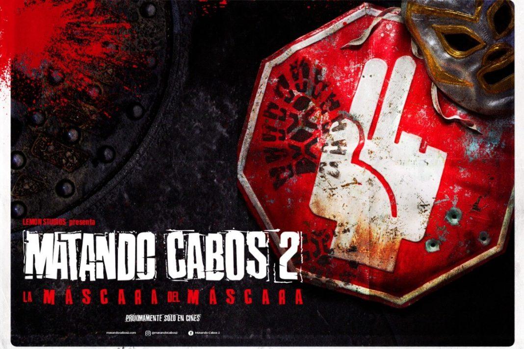 Matando Cabos 2: La Máscara del Máscara ya tiene fecha de estreno